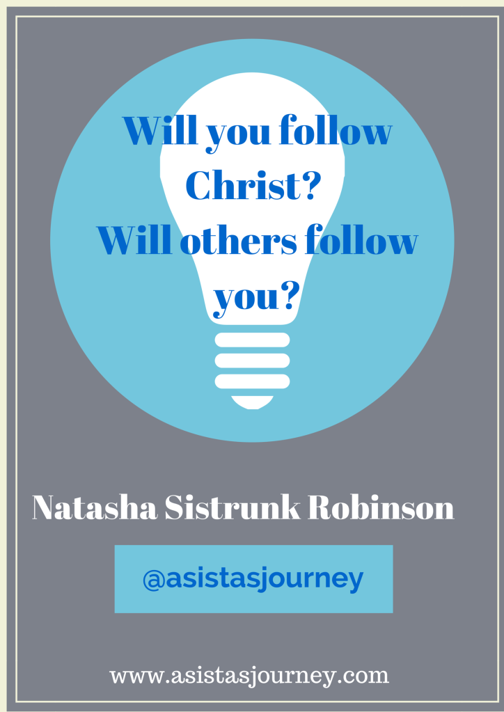 Will you follow Christ