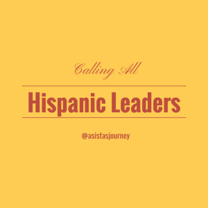 Hispanic Leaders
