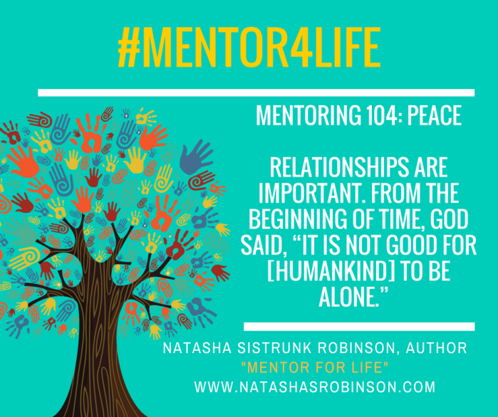 Mentoring 104: Peace